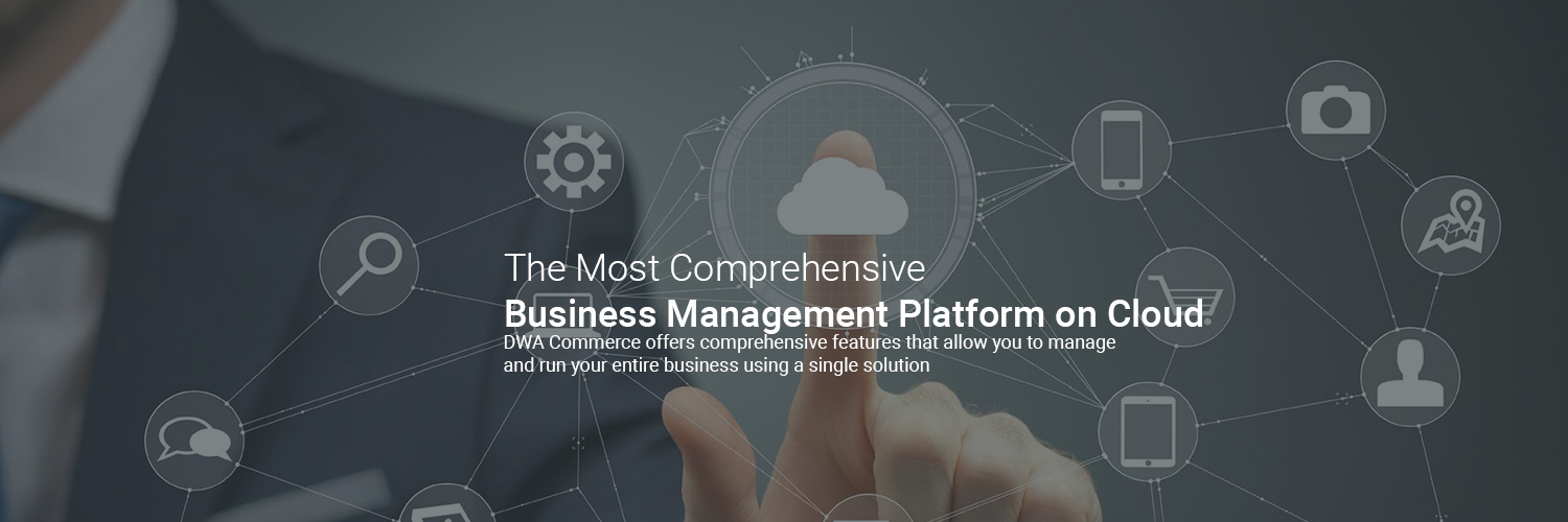 dwa commerce is the most comprehensive business management solution on cloud